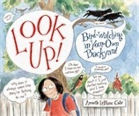 Look Up! A great bird-watching book for kids