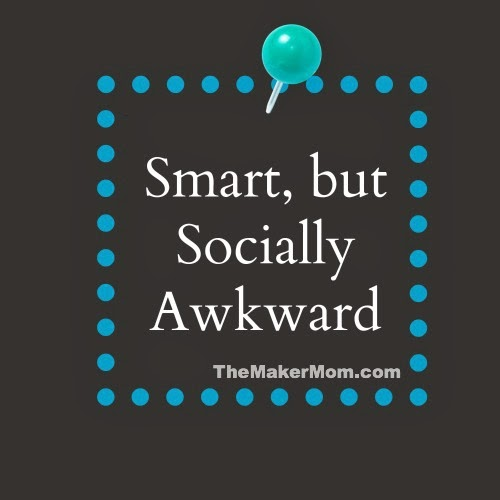 Gifted children can be smart but socially awkward. Read more on www.TheMakerMom.com.