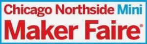 Chicago Northside Mini Maker Faire