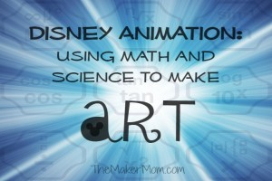 Disney Animation on The Maker Mom