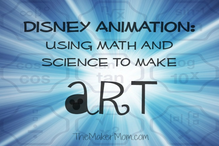 Disney Animation on The Maker Mom