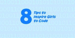 8 tips to inspire girls to code from The Maker Mom