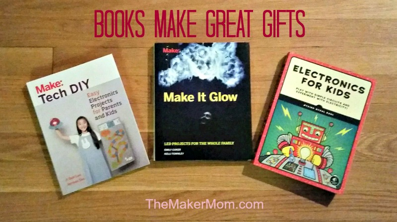 Books for Maker kids and their parents, electronics and STEAM