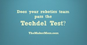 Techdel test for robotics- how many girls are on your team and in what roles?