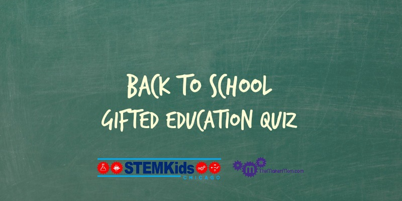 Gifted Education Quiz. Which of these items was actually said by a teacher or administrator?