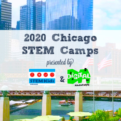 2020 List of STEM Camps around Chicago, science, technology engineering, math for kids